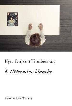 A L'Hermine blanche